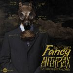 Bodega Brovas - Fancy Anthrax