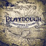 Playdough DJ Sean P Christopher Colabo